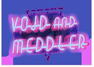 Void&Meddler